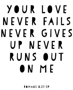 your-love-never-fails-rom-8-37