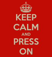 keep-calm-and-press-on-70