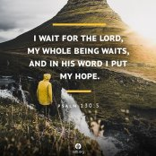 I wait for the Lord